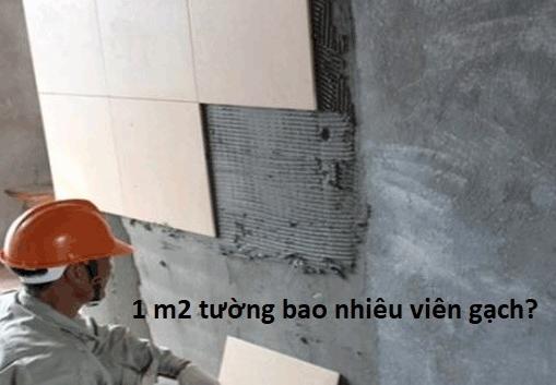 1 m2 tường bao nhiêu viên gạch?